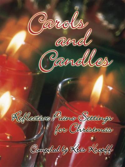 Carols and Candles: Reflective Piano Settings for Christmas
