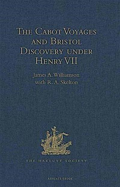 Cabot Voyages and Bristol Discovery under Henry VII