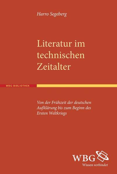 Literatur im technischen Zeitalter