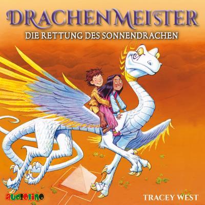 Drachenmeister - Die Rettung des Sonnendrachen