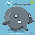 Olli will was werden; Olli; Ill. v. Mevissen, ...