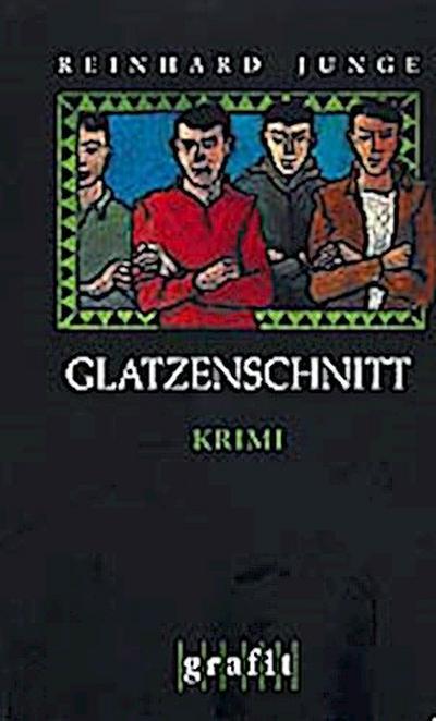 Glatzenschnitt; Kriminalroman   ; Grafitäter u. Grafitote 257; DORTMUND-KRIMI