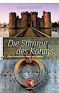 Die Stimme des Königs: Eine dramatische Reise ...