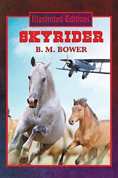 Skyrider (Illustrated Edition)