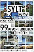 Sylt und Rømø; 99 Besonderheiten der Inseln; Deutsch