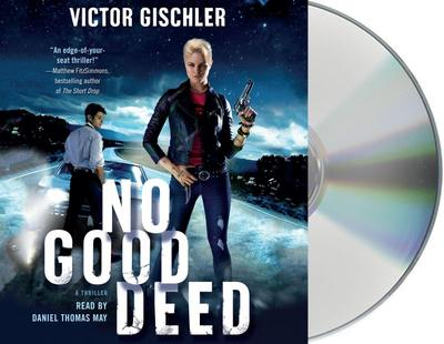 No Good Deed: A Thriller