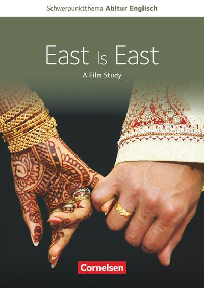 Schwerpunktthema Abitur Englisch: East is East