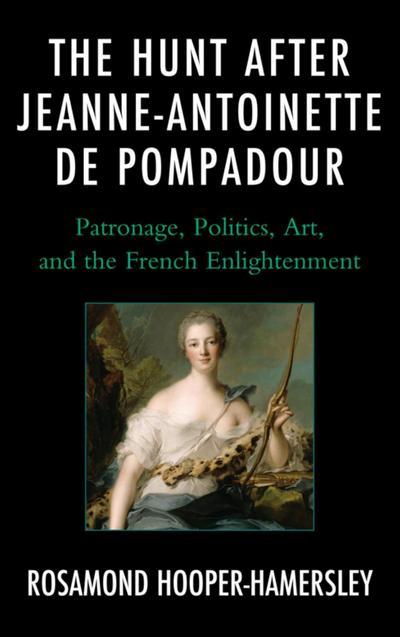 The Hunt after Jeanne-Antoinette de Pompadour