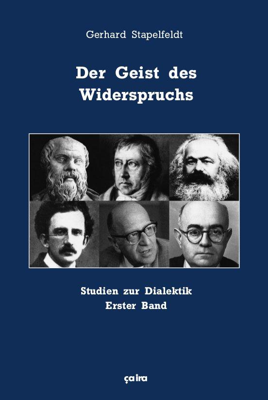 Der Geist des Widerspruchs Gerhard Stapelfeldt