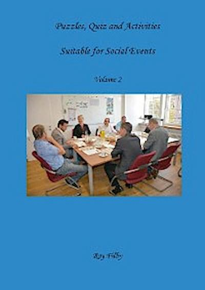 Puzzles, Quiz and Activities suitable for Social Events Volume 2