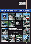 Rhein-Ruhr Stadtbahn Album 2: Gelsenkirchen, Bochum, Herne, Dortmund + Special Bielefeld