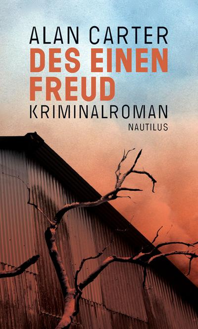 Des einen Freud: Kriminalroman