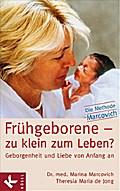 Frühgeborene - zu klein zum Leben?