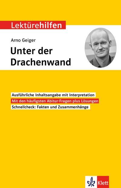 """Klett Lektürehilfen Arno Geiger """"Unter der Drachenwand"""""""