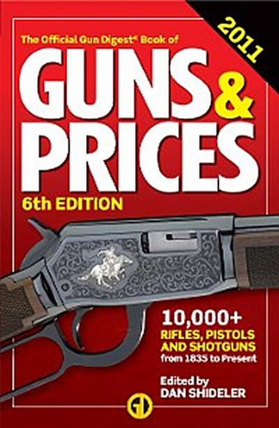 Gun Digest Book of Guns & Prices 2011