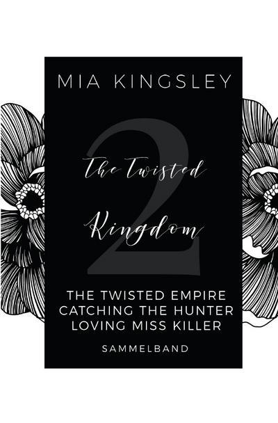 The Twisted Kingdom - Volume 2