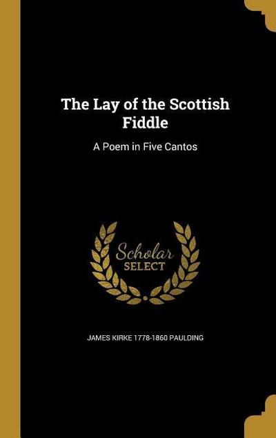 LAY OF THE SCOTTISH FIDDLE