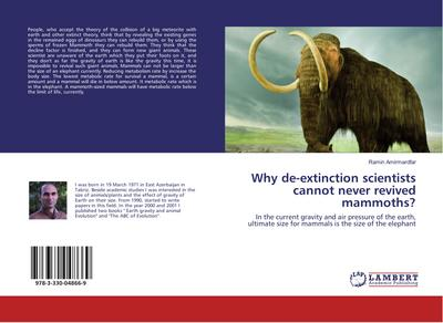Why de-extinction scientists cannot never revived mammoths?