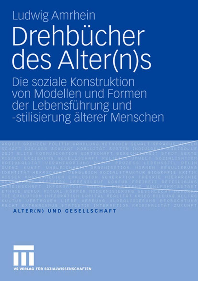 Drehbücher des Alter(n)s Ludwig Amrhein