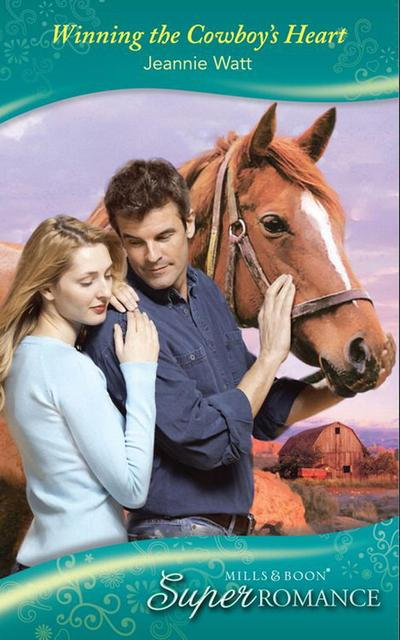 Winning the Cowboy's Heart (Mills & Boon Superromance) (Single Dad, Book 3)