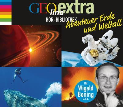 GEOlino extra Hör-Bibliothek - Abenteuer Erde und Weltall