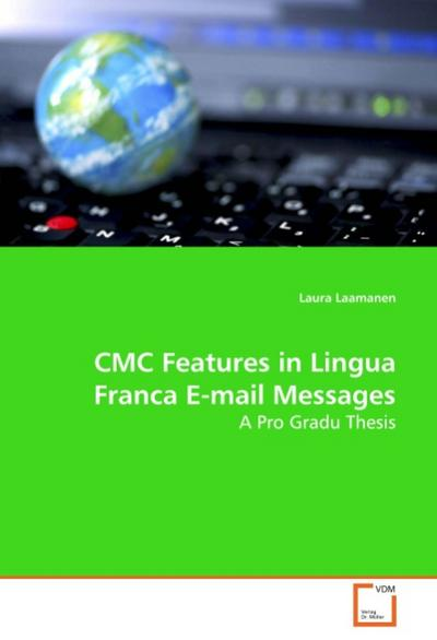 CMC Features in Lingua Franca E-mail Messages