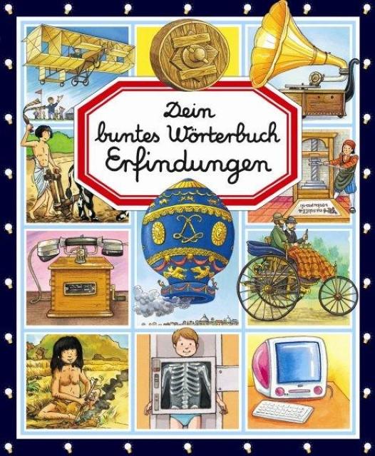 Philippe Simon ~ Dein buntes Wörterbuch Erfindungen 9783842703926
