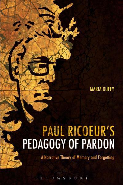 Paul Ricoeur's Pedagogy of Pardon