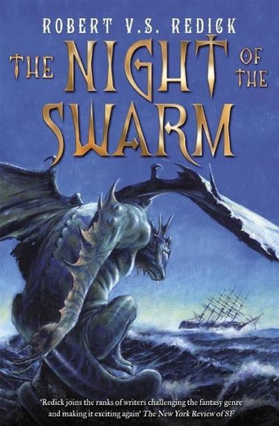 The Night of the Swarm
