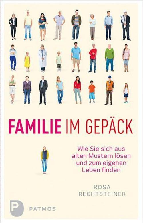 Rosa Rechtsteiner , Familie im Gepäck ,  9783843606561