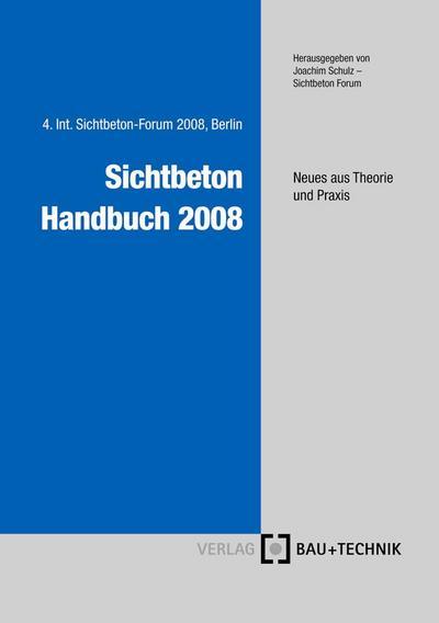 Sichtbeton Handbuch 2008