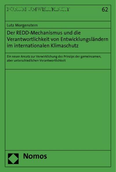 Der REDD-Mechanismus und die Verantwortlichkeit von Entwicklungsländern im internationalen Klimaschutz