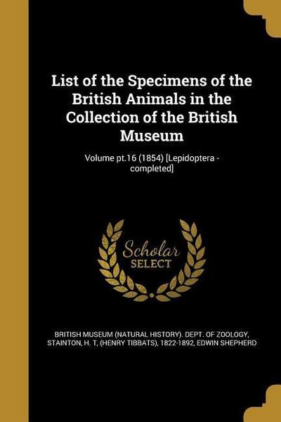 LIST OF THE SPECIMENS OF THE B