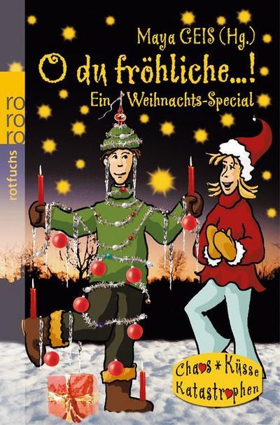 O du fröhliche ...! Ein Weihnachts-Special