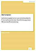 Anforderungskriterien an mittelständische Unternehmen für die Durchführung einer Mezzanine-Finanzierung - Udo Kempener