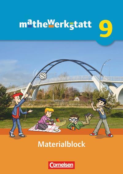 mathewerkstatt 9. Schuljahr - Mittlerer Schulabschluss - Allgemeine Ausgabe - Materialblock