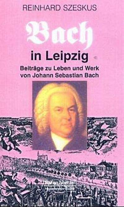 Bach in Leipzig