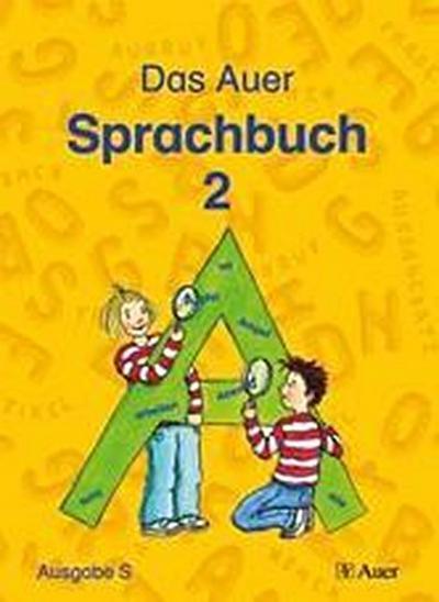 Das Auer Sprachbuch. Schülerbuch 2. Schuljahr. Ausgabe für Baden-Württemberg