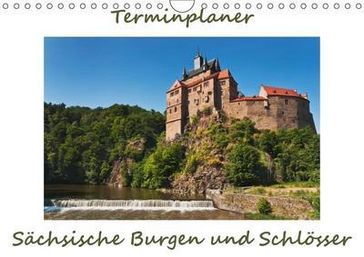 Sächsische Burgen und Schlösser, Terminplaner (Wandkalender 2017 DIN A4 quer): Der Fotograf Gunter Kirsch zeigt einige der schönsten Burgen und ... 14 Seiten ) (CALVENDO Orte)