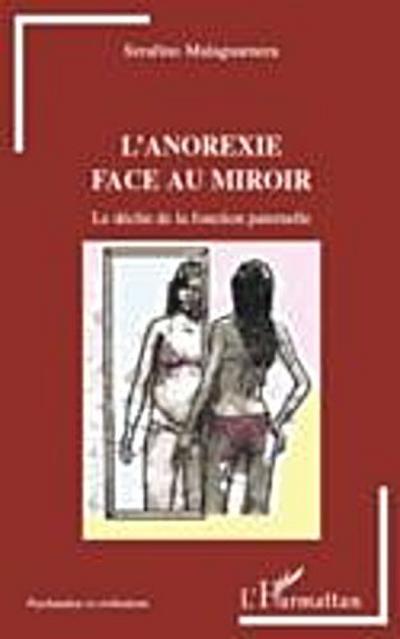 L'anorexie face au miroir - le declin de la fonction paterne