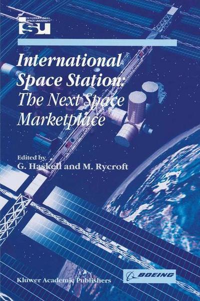International Space Station: The Next Space Marketplace
