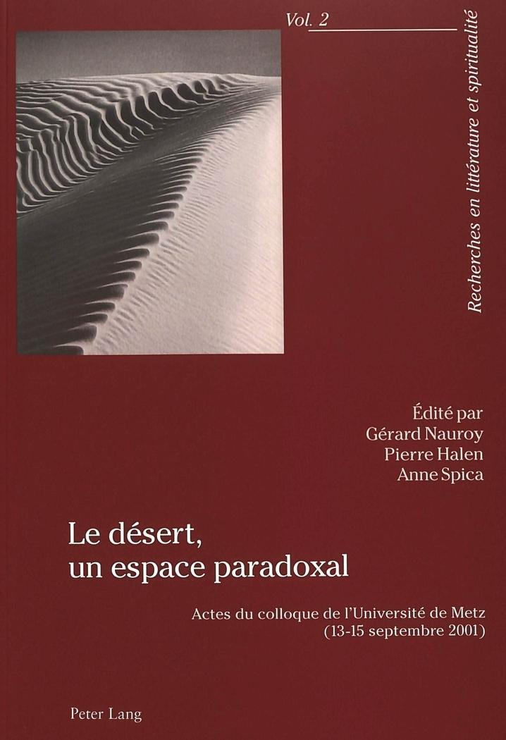 Le désert, un espace paradoxal Gérard Nauroy