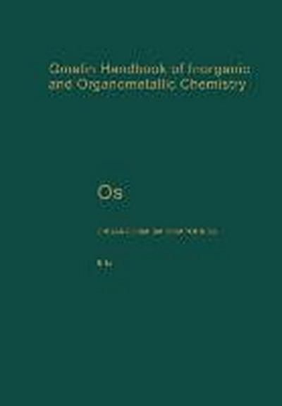 Gmelin Handbook of Inorganic and Organometallic Chemistry Os Organoosmium Compounds