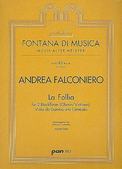 La Follia : für 2 Blockflöten(Ob,Vl), Viola da gamba und Cembalo