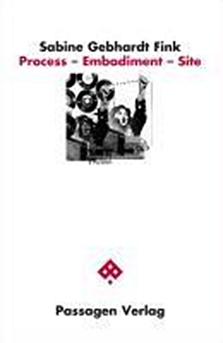 Process - Embodiment - Site Sabine Gebhardt Fink