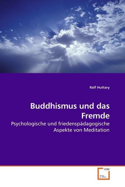 Buddhismus und das Fremde