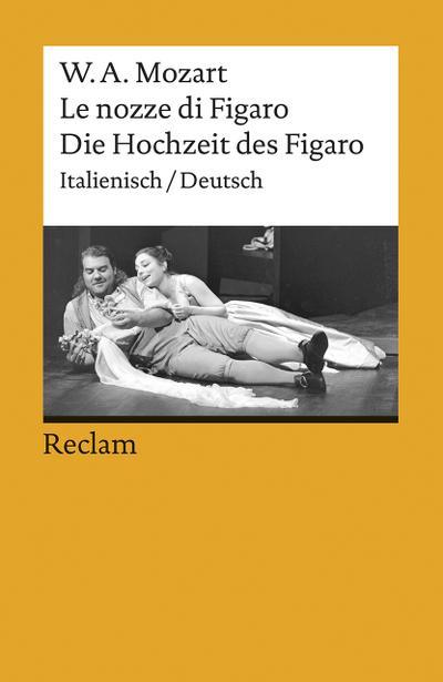 Die Hochzeit des Figaro / Le nozze di Figaro