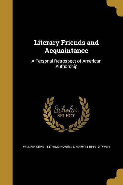 LITERARY FRIENDS & ACQUAINTANC