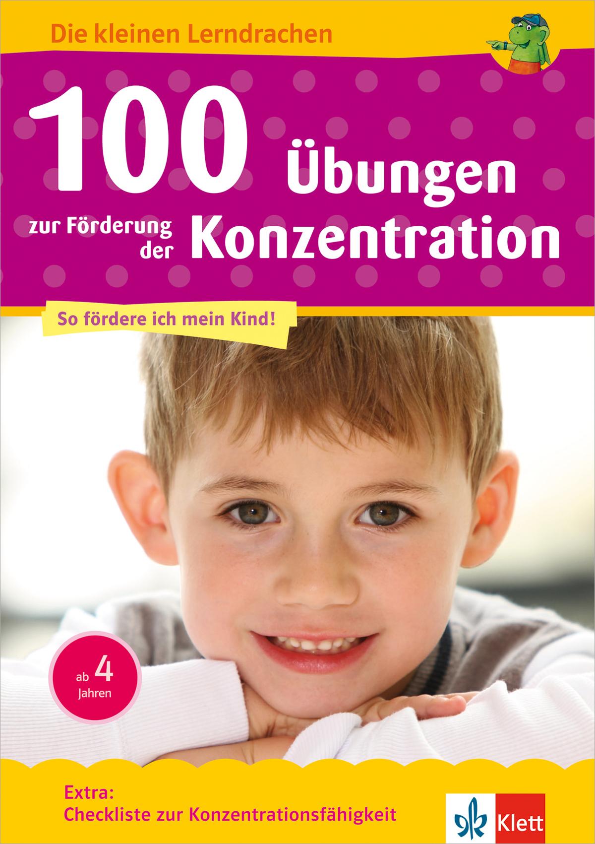 Klett 100 Übungen zur Förderung der Konzentration: Vorschule, ab 5 Jahren ( ...