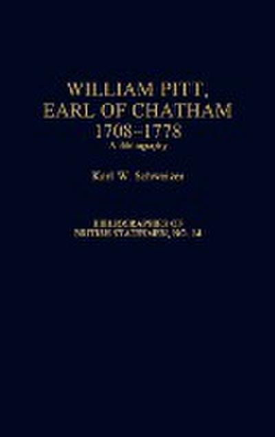 William Pitt, Earl of Chatham, 1708-1778: A Bibliography
